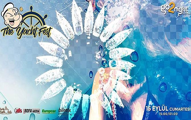 Müzik keyfini buluşturan bir yat festivali; The Yacht Fest Antalya!